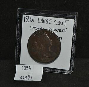 WEST POINT COINS   1801 LARGE CENT 'NORMAL REVERSE' F  CONDITION
