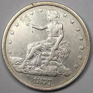 1877 TRADE SILVER DOLLAR T$1   AU DETAILS    EARLY TYPE COIN