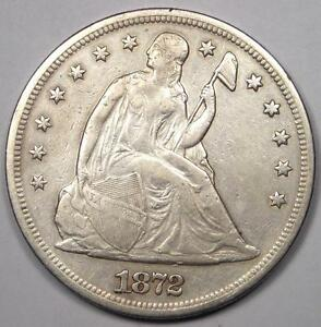 1872 SEATED LIBERTY SILVER DOLLAR $1   XF DETAILS  EF     EARLY TYPE COIN