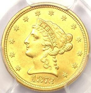 1873 LIBERTY GOLD QUARTER EAGLE $2.50   PCGS UNCIRCULATED    MS UNC COIN