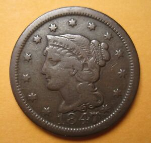 1847 BRAIDED HAIR LARGE CENT  N28 / R3   ORIGINAL & NICE