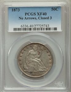 1873 SEATED LIBERTY HALF DOLLAR PCGS XF40   NO ARROWS CLOSED 3