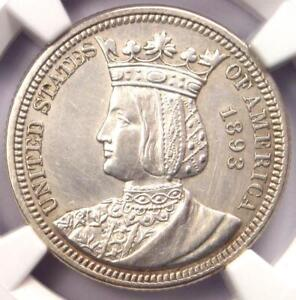 1893 ISABELLA COMMEMORATIVE QUARTER 25C   NGC UNCIRCULATED DETAILS  MS UNC