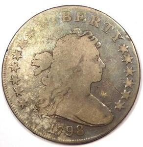 1798 DRAPED BUST SILVER DOLLAR $1   GOOD DETAILS  VG     TYPE COIN