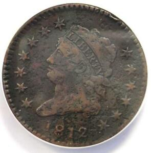 1812 CLASSIC LIBERTY LARGE CENT 1C COIN   ANACS VF20 DETAILS    DATE PENNY