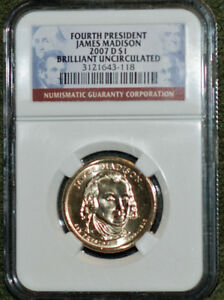 2007 D JAMES MADISON $1 COIN NGC GRADED MS 66 FIRST DAY OF ISSUE