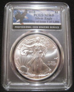 2018 $1 AMERICAN SILVER EAGLE PCGS MS69 FIRST DAY ISSUE 1 OF 1000 EAGLE LABEL