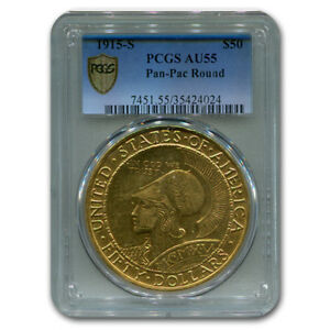 Click now to see the BUY IT NOW Price! 1915 S $50 PANAMA PACIFIC ROUND AU 55 PCGS   SKU182393