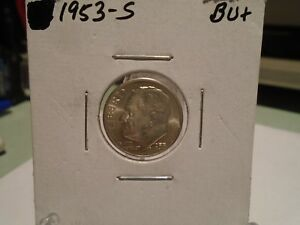 1953 S ROSEVELT DIME MINT STATE      PREMIUM QUALITY RAW COIN     FRESH ROLL