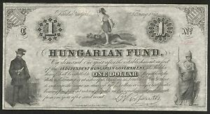 G442 HUNGARY ONE DOLLAR HUNGARIAN FUND 1852 KOSSUTH NOTE ISSUED IN US EMIGRATION