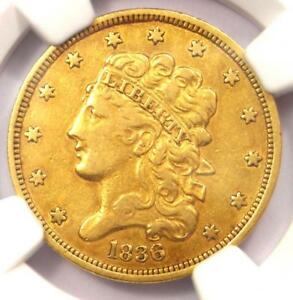 1836 CLASSIC GOLD HALF EAGLE $5   NGC XF DETAIL    CERTIFIED GOLD COIN