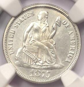 1875 SEATED LIBERTY DIME 10C   NGC UNCIRCULATED DETAILS  UNC MS     COIN