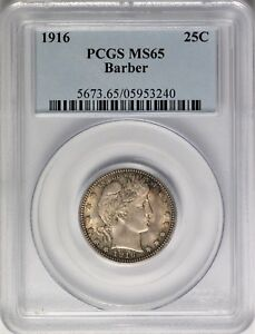 1916 BARBER QUARTER PCGS MS65 GREAT TONING   AUY0119
