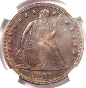 1845 SEATED LIBERTY SILVER DOLLAR $1 COIN   NGC UNCIRCULATED DETAIL  UNC MS