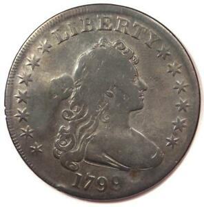 1799 DRAPED BUST SILVER DOLLAR $1   FINE DETAILS  PLUGGED     TYPE COIN