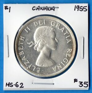 CANADA 1955 $1 ONE DOLLAR SILVER COIN   MS 62