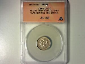 ANACS AU58 FS 305 RPD ROTATED AND CLASHED DIES 1865 3 CENTS  564