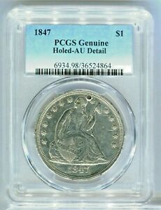 1847 LIBERTY SEATED SILVER DOLLAR $1 PCGS GENUINE AU DETAIL HOLED