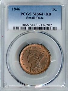 1846 LARGE CENT SMALL DATE MS64 RB PCGS  PA37136202