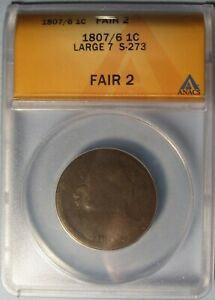 1807/6 LARGE CENT  LG. DATE S 273/R1   WORN BUT NICE  ANACS FR 2