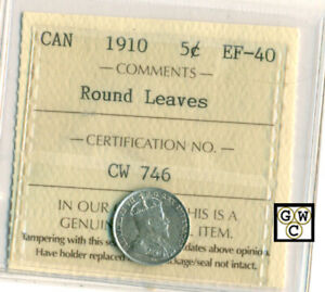 ICCS CANADA 1910 5CT COIN ; EF 40 ; ROUND LEAVES; CERTIFICATE NO.  CW 746 ; LHM