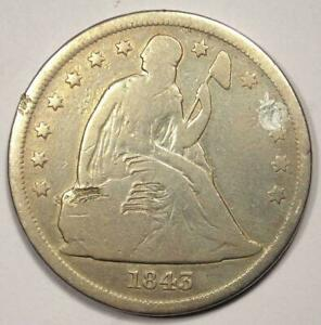 1843 SEATED LIBERTY SILVER DOLLAR $1   VG DETAILS  PLUGGED     DATE COIN