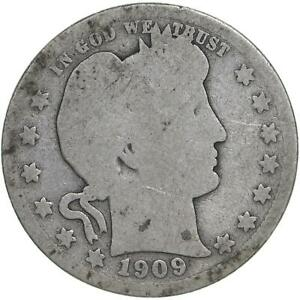 1909 BARBER QUARTER 90  SILVER ABOUT GOOD AG