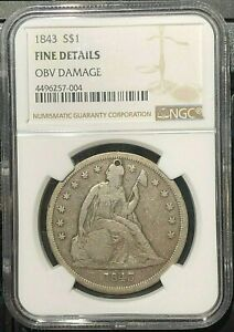 1843 LIBERTY SEATED SILVER DOLLAR $1 NGC GRADED FINE DETAILS