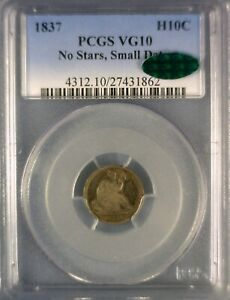 1837 H10C SEATED LIBERTY HALF DIME PCGS VG10 CAC NO STARS SMALL DATE