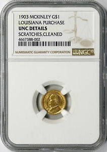 1903 MCKINLEY G$1 LOUISIANA PURCHASE GOLD COMMEMORATIVE NGC UNC DETAILS