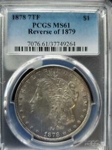 Click now to see the BUY IT NOW Price! 1878 REVERSE OF 1879 TOP 100 VAM 223 WASHED OUT L RARITY 6 PCGS MS 61 SHIPS FREE