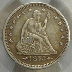 1873 S SEATED LIBERTY QUARTER CHOICE LY FINE PCGS XF 45