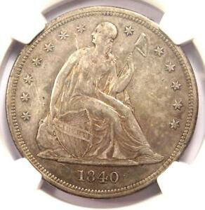 1840 SEATED LIBERTY SILVER DOLLAR $1   NGC AU DETAILS    CERTIFIED COIN