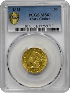 Click now to see the BUY IT NOW Price! 1861 $5 CLARK GRUBER K 6 R 4 MS61 PCGS  PA37259710