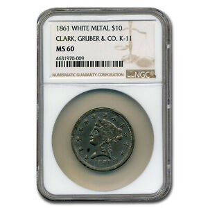 Click now to see the BUY IT NOW Price! 1861 $10 EAGLE CLARK GRUBER WHITE METAL MS 60 NGC  K 11    SKU210196