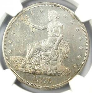 1875 CC TRADE SILVER DOLLAR T$1   CERTIFIED NGC UNCIRCULATED DETAILS  MS UNC