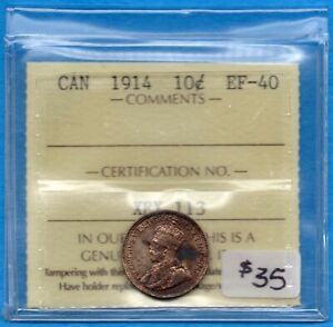 CANADA 1914 10 CENTS TEN CENT SILVER COIN   ICCS EF 40