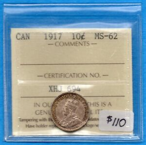 CANADA 1917 10 CENTS TEN CENT SILVER COIN   ICCS MS 62
