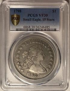 1798 DRAPED BUST SILVER DOLLAR SMALL EAGLE 15 STARS PCGS VF30  TOUGH VARIETY
