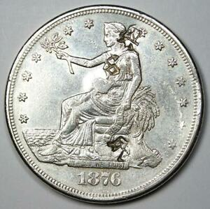 1876 CC TRADE SILVER DOLLAR T$1   AU DETAILS WITH CHOP MARKS    COIN
