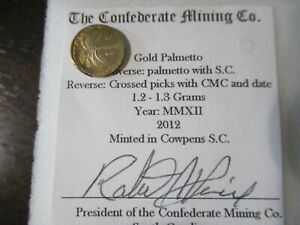 CONFEDERATE MINING COMPANY GOLD COINS 1.2GR  1.3GR EACH LOW MINTAGE 185