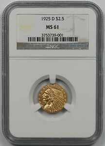 1925 D $2.50 GOLD INDIAN QUATER EAGLE NGC MS61 2