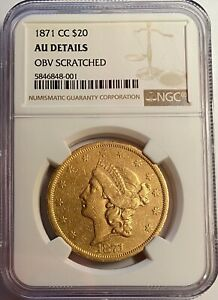 Click now to see the BUY IT NOW Price! 1871 CC $20 LIBERTY HEAD GOLD COIN NGC AU DETAILS OBV. SCRATCHED  CARSON CITY