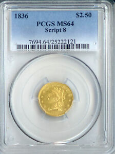 Click now to see the BUY IT NOW Price! 1836 $2.5 CLASSIC SCRIPT 8 MS64 PCGS  PA25222121