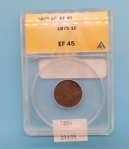 WEST POINT COINS   1875 EF 45 ANACS INDIAN CENT