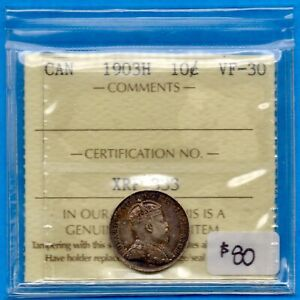 CANADA 1903 H 10 CENTS TEN CENT SILVER COIN   ICCS VF 30