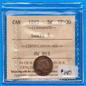 CANADA 1885 5 CENTS FIVE CENT SMALL SILVER COIN   ICCS VF 30