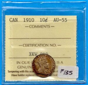 CANADA 1910 10 CENTS TEN CENT SILVER COIN   ICCS AU 55
