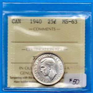 CANADA 1940 25 CENTS TWENTY FIVE CENT SILVER COIN   ICCS MS 63