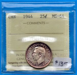 CANADA 1944 25 CENTS TWENTY FIVE CENT SILVER COIN   ICCS MS 64